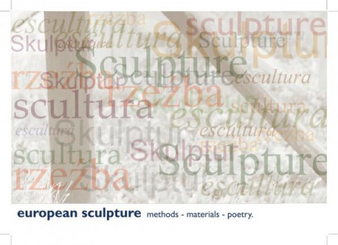 European Sculpture, methods - materials - poetry